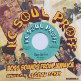KC White - Have No Fear / Jah Is Coming (KC Soul Proff / Reggae Fever) 7""